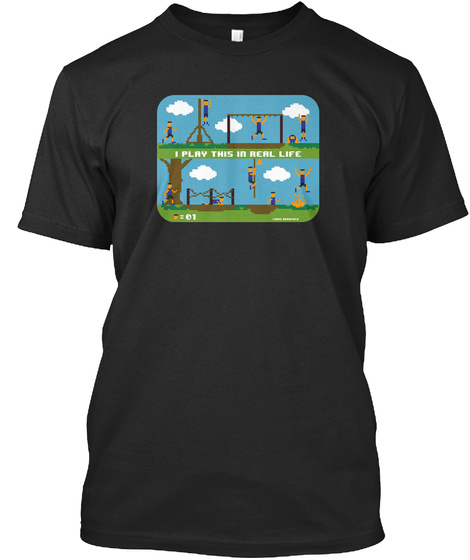 I Play This In Real Life =01 Black T-Shirt Front