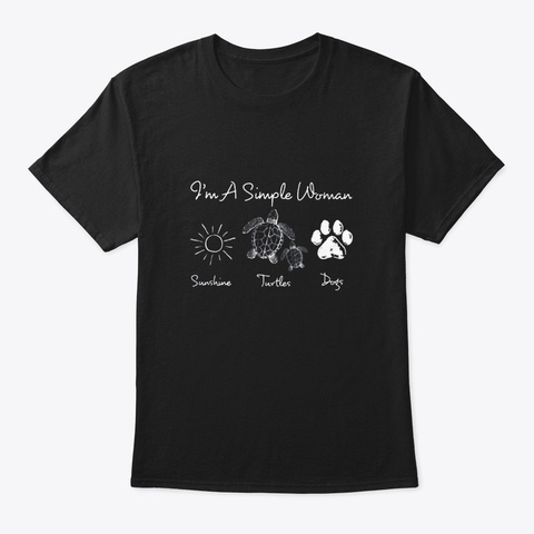 Im A Simple Woman Sunshine Turtle Dogs Black T-Shirt Front