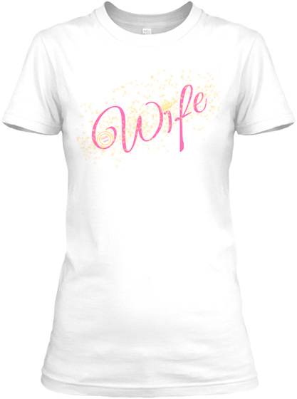 Wife White Women's T-Shirt Front