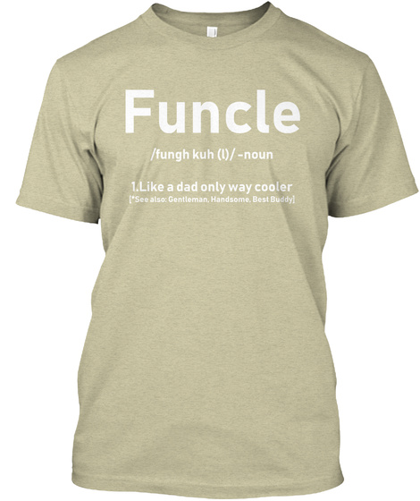 c91ba621 Funcle Like A Dad Premium Products from Funcle Like A Dad Shirts ...