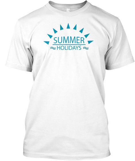 Summer Holidays...T Shirts White T-Shirt Front