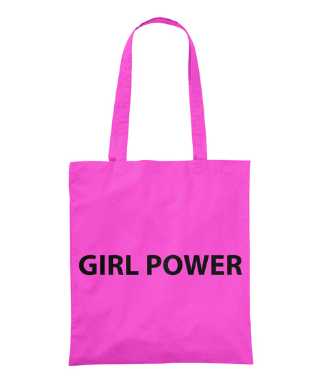 Girl Power Fuchsia Tote Bag Front