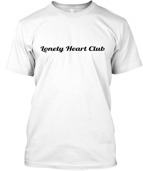 Lonely Heart Club White T-Shirt Front