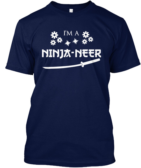 I'm A Ninja Neer Navy T-Shirt Front