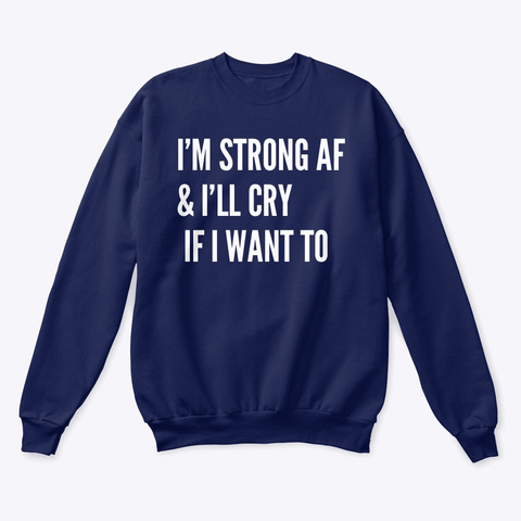 Strong Af Cry Tee  Navy  T-Shirt Front
