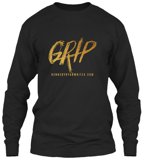 Grip Kennedyryanwrites.Com Black Long Sleeve T-Shirt Front