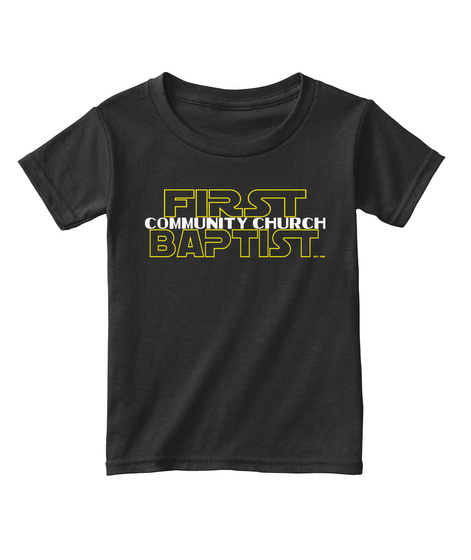 First Community Church Baptist Black áo T-Shirt Front