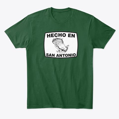 Hecho En San Antonio   Eatmigos Forest Green  T-Shirt Front