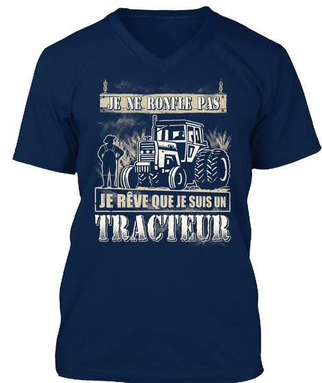 Je RÊve Que Je Suis Un Tracteur ! Navy T-Shirt Front