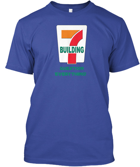Building Question Everything! Deep Royal T-Shirt Front