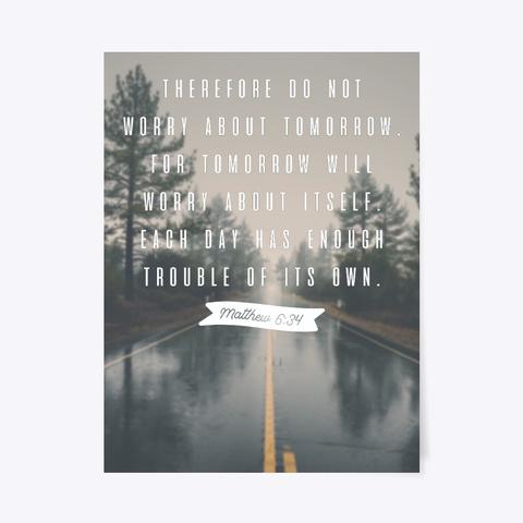 Matthew 6:34 Poster Standard T-Shirt Front