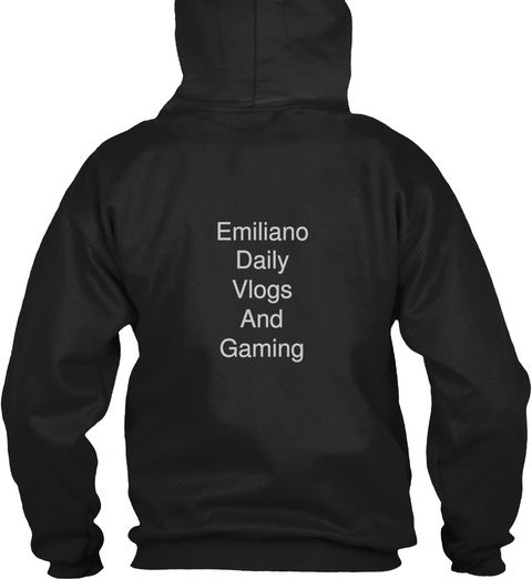 Emiliano Daily Vlogs And Gaming Black T-Shirt Back