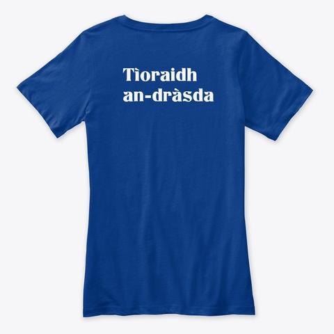 Scottish Gaelic Language Casual Tops True Royal T-Shirt Back