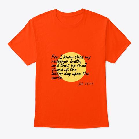 Job 19:25 T Shirt Orange T-Shirt Front