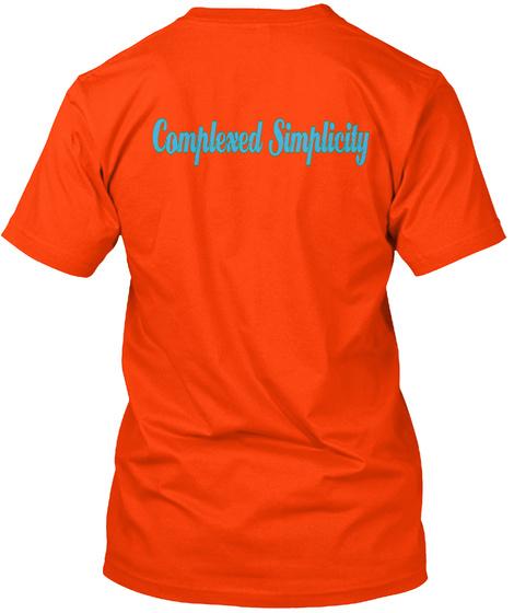 Complexed Simplicity Orange T-Shirt Back