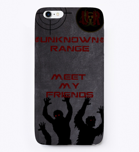 I Phone Case   Unknown Range Zombie World Dark Grey T-Shirt Front