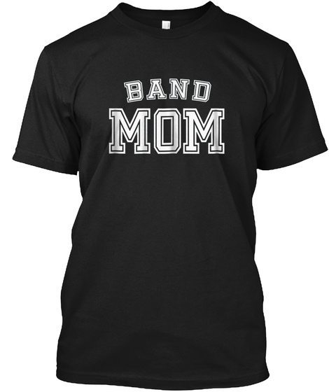 Womens Band Mom High School Marching Ban Black T-Shirt Front