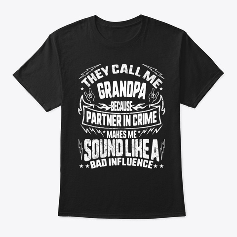 Father's Day They Call Me Grandpa Black T-Shirt Front