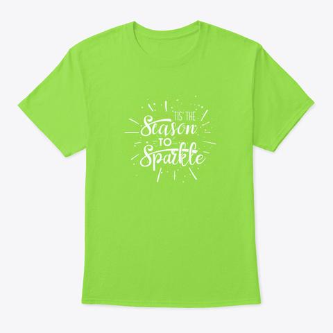 Christmas Gift For Women Tis The Season  Lime T-Shirt Front