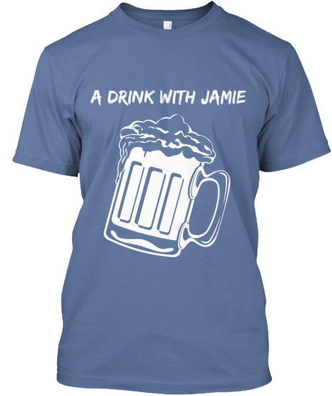 A Drink With Jamie Denim Blue T-Shirt Front