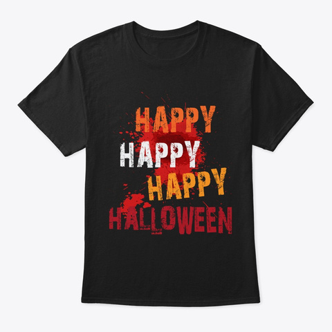 Happy Halloween With Colors Black T-Shirt Front