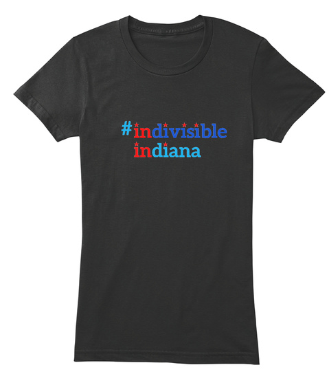 ★Indivisible Indiana ★ Support The Aclu! Black T-Shirt Front