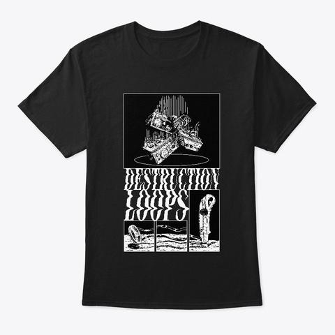 Destruction Loops Black T-Shirt Front