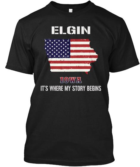 Elgin Ia   Story Begins Black T-Shirt Front