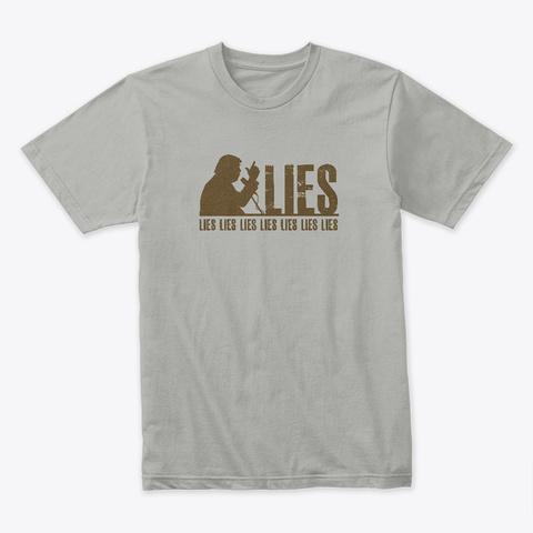 Lies. Light Grey T-Shirt Front