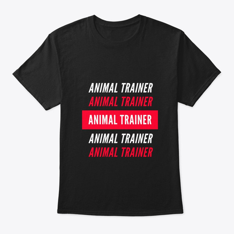 Animal Trainer Red And White Design Black T-Shirt Front