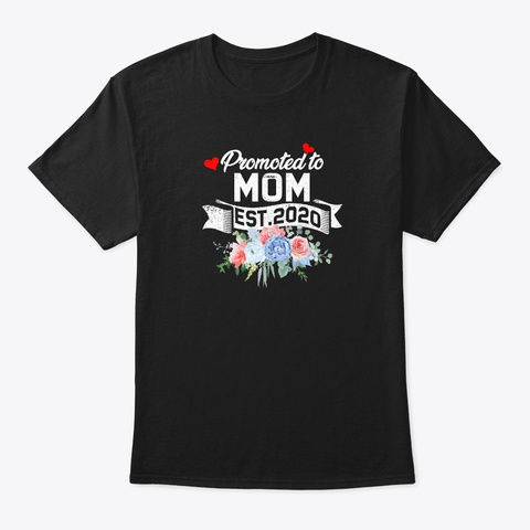 Promoted To Mom Est 2020 Pregnancy  Black T-Shirt Front