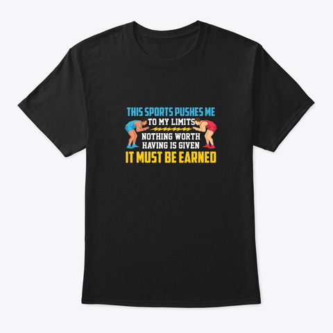 It Must Be Earned Black T-Shirt Front