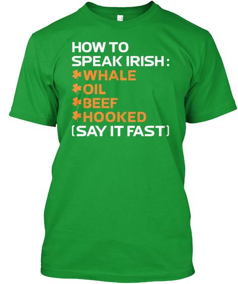 St Patricks Day Funny Shirt Kelly Green T-Shirt Front