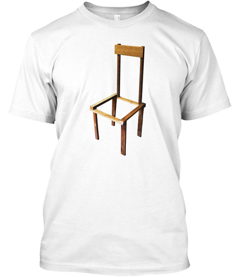 The Classic Worst Chair White T-Shirt Front