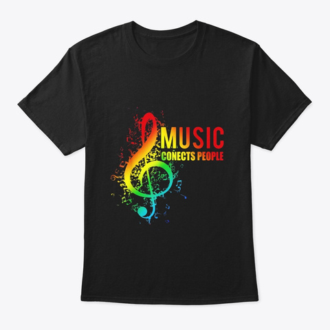 Music Connects People Lgbt Funny Gift Black T-Shirt Front