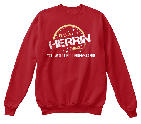 It's A Herrin Thing... ...You Wouldn't Understand! Deep Red  T-Shirt Front