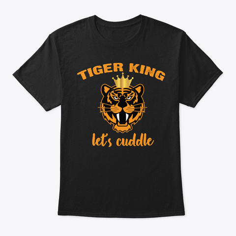 Tiger King T Shirt Hoodie Official Black T-Shirt Front