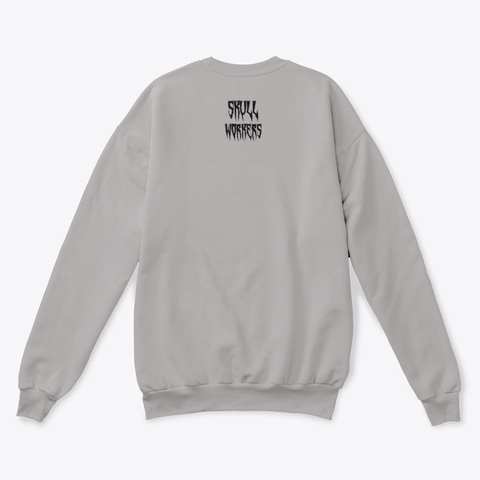 Skullworkers Inverted Sweatshirt Light Steel  T-Shirt Back