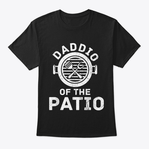 Daddio Of The Patio Barbecue Party Black T-Shirt Front