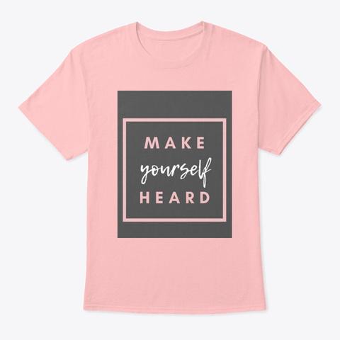 Make  Pale Pink T-Shirt Front