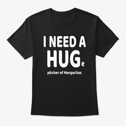 i need a huge of margarita shirt