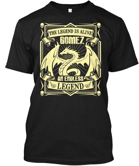 Gomez Name T Shirt Name Birthday! Black T-Shirt Front