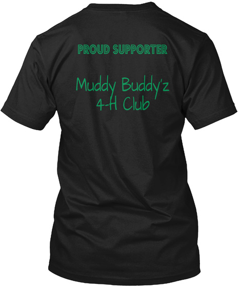 Proud Supporter Muddy'z 4th Club Black T-Shirt Back