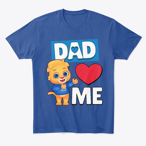 Lucas: Dad Loves Me Deep Royal T-Shirt Front