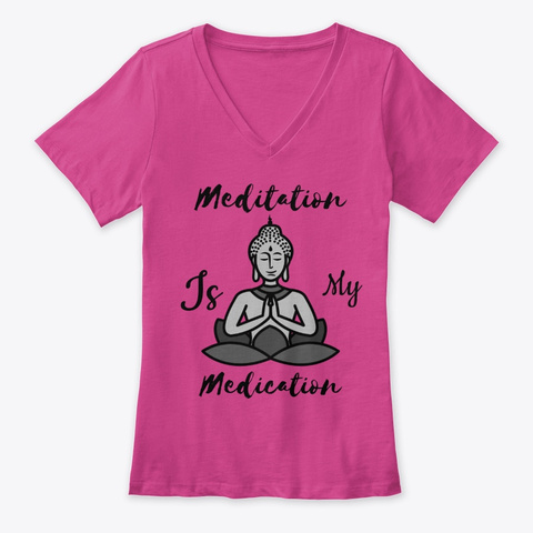 Meditation Is My Medication  Berry T-Shirt Front