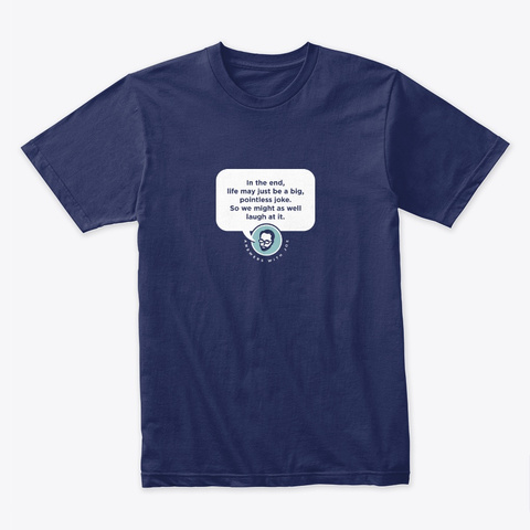 Quote: Life 👓 #Awj #Sfsf Midnight Navy T-Shirt Front