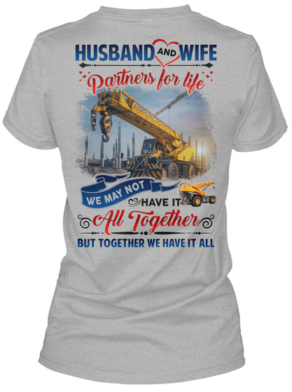 Husband And Wife Partners For Life We May Not Have It All Together But Together We Have It All Sport Grey T-Shirt Back
