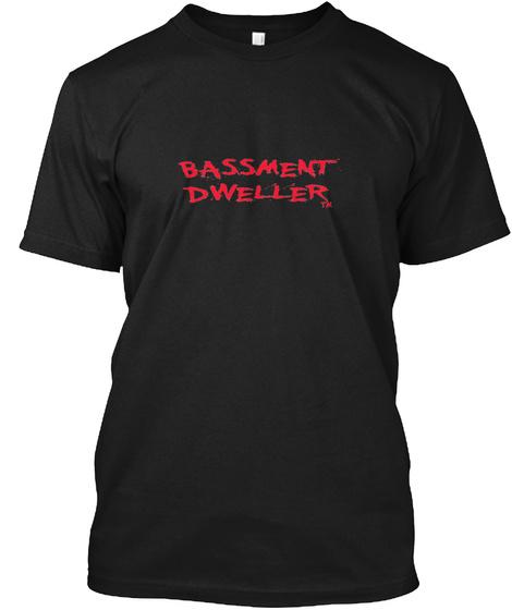 Bassment Dweller Two Black T-Shirt Front