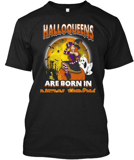 Halloqeens Are Born In New York Black T-Shirt Front