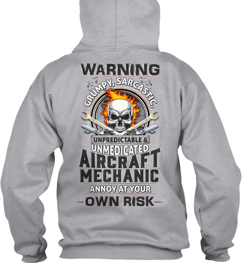 Sarcastic Aircraft Mechanic Sport Grey T-Shirt Back